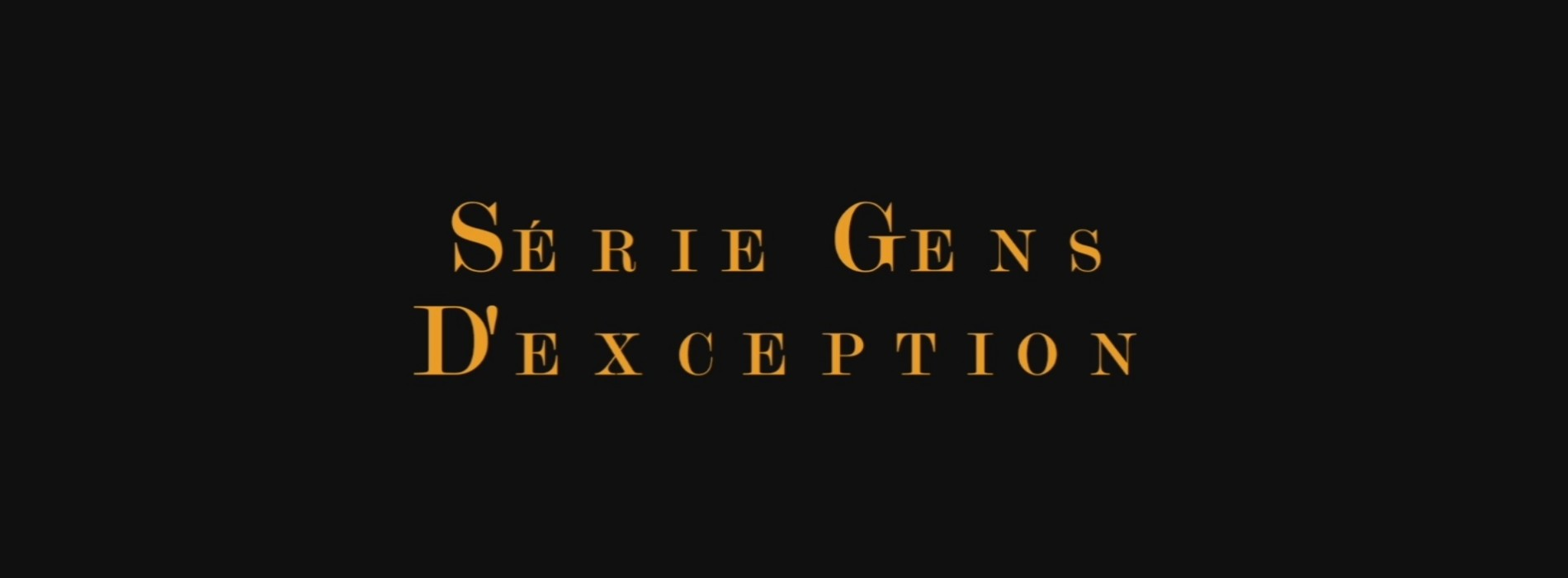 serie-gens-dexceptions